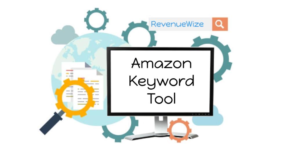 Amazon Keyword Tool - RevenueWize